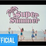 「Super Summer」 Image Movie