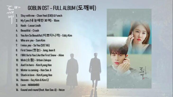 GOBLIN 도깨비 OST   FULL ALBUM 韓国ドラマOSTー人気バラードまとめ