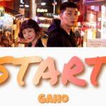 【 시작 (START)】 가호(Gaho) | 이태원 클라쓰 ( 梨泰院クラス ) ost | カナルビ | 韓国語歌詞 & 日本語字幕